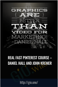 Real Fast Pinterest Course – Daniel Hall and John Kremer