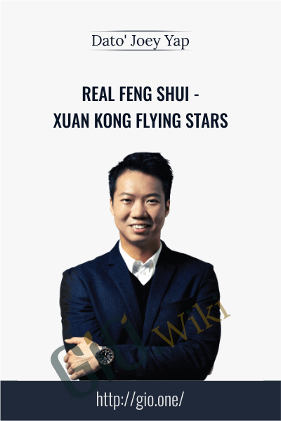 Real Feng Shui - Xuan Kong Flying Stars - Dato' Joey Yap