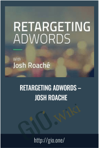 Retargeting AdWords – Josh Roache