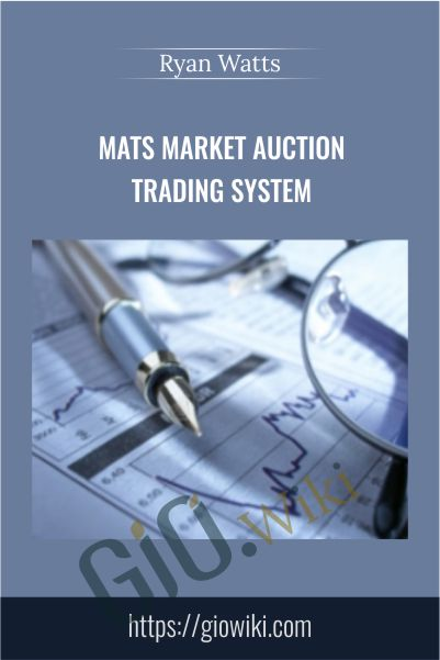 MATS Market Auction Trading System – Ryan Watts