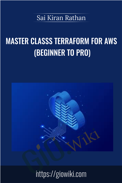 Master Classs Terraform for AWS (Beginner to Pro) - Sai Kiran Rathan