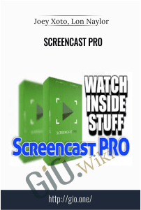 ScreenCast PRO - Joey Xoto, Lon Naylor
