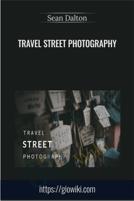 Travel Street Photography - Sean Dalton