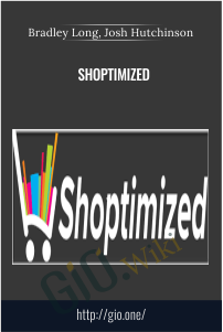 Shoptimized – Bradley Long, Josh Hutchinson