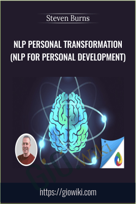NLP Personal Transformation (NLP for Personal Development) - Steven Burns