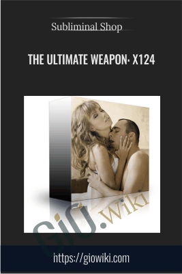 The Ultimate Weapon: X124 - Subliminal Shop