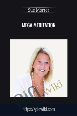 Mega Meditation - Sue Morter