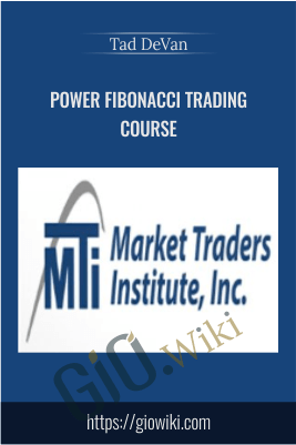 Power Fibonacci Trading Course – Tad DeVan