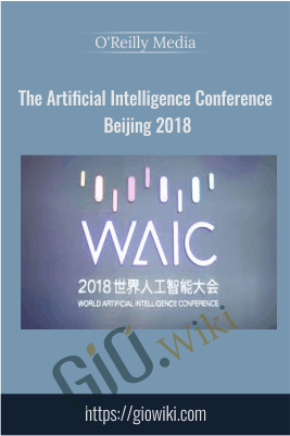 The Artificial Intelligence Conference – Beijing 2018 -  O'Reilly Media