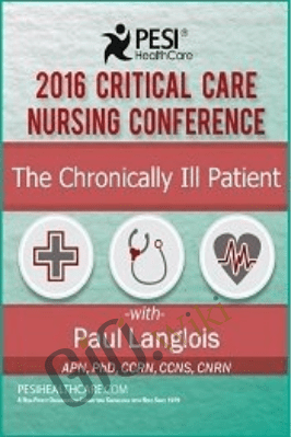 The Chronically Critically Ill Patient - Dr. Paul Langlois