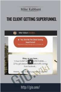 The Client Getting SuperFunnel – Mike Kabbani