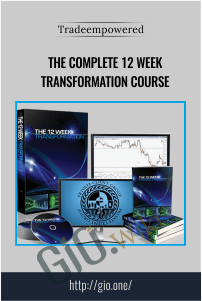 The Complete 12 Week Transformation Course - Tradeempowered