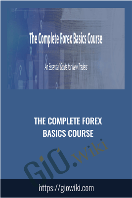 The Complete Forex Basics Course