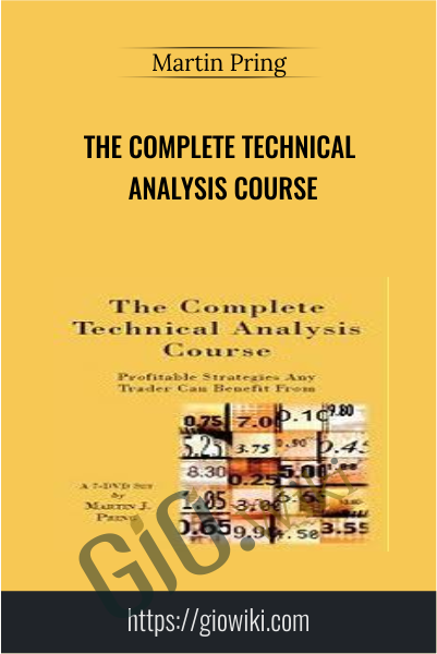 The Complete Technical Analysis Course - Martin Pring
