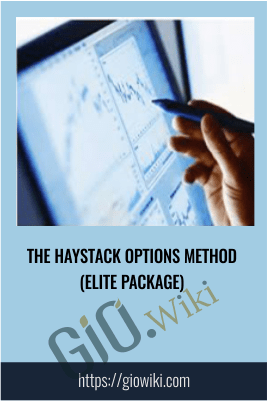 The Haystack Options Method (Elite Package)