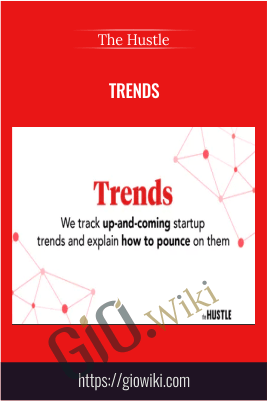 Trends – The Hustle