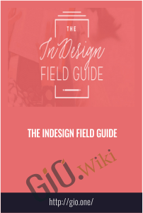 The InDesign Field Guide