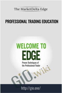 The MarketDelta Edge – PROFESSIONAL TRADING EDUCATION