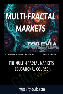 The Multi-Fractal Markets Educational Course