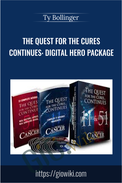 The Quest for The Cures Continues: Digital Hero Package - Ty Bollinger