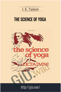The Science of Yoga – I. K. Taimni