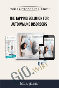 The Tapping Solution for Autoimmune Disorders – Jessica Ortner and Kim D'Eramo
