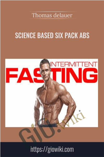 Science Based Six pack abs - Thomas delauer