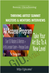 Thriving Artist Summit Masters & Mentors Interviews – Bonnie Glendinning
