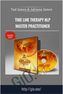 Time Line Therapy NLP Master Practitioner – Tad James & Adriana James