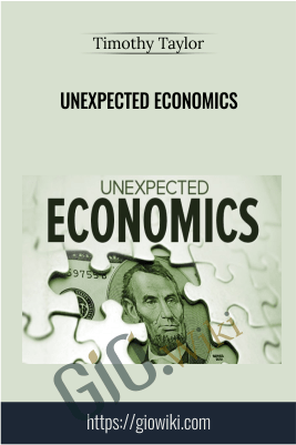 Unexpected Economics – Timothy Taylor