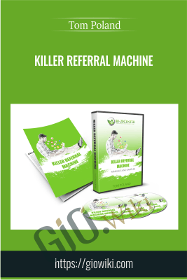 Killer Referral Machine - Tom Poland