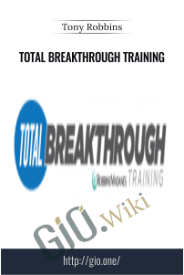 Total Breakthrough Training – Tony Robbins