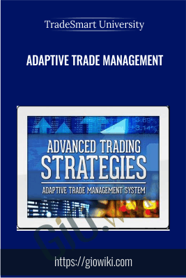 Adaptive Trade Management - TradeSmart University