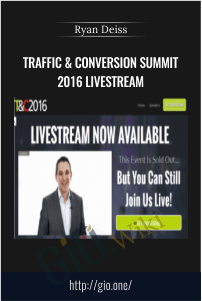 Traffic & Conversion Summit 2016 Livestream – Ryan Deiss