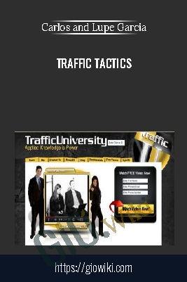 Traffic Tactics - Carlos & Lupe Garcia