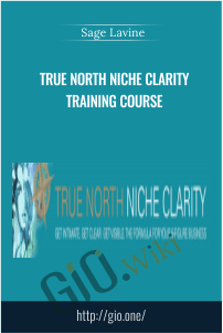 True North Niche Clarity Training Course – Sage Lavine