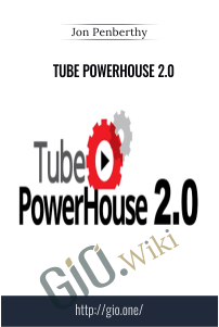 Tube PowerHouse 2.0 – Jon Penberthy