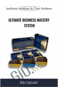 Ultimate Business Mastery System – Anthony Robbins & Chet Holmes