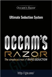 Ultimate Seduction System - Occam's Razor