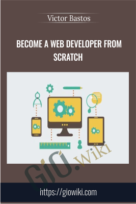 Become a Web Developer from Scratch - Victor Bastos