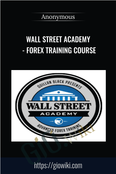 Wall Street Academy - Forex Training Course