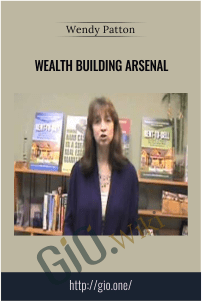Wealth Building Arsenal – Wendy Patton