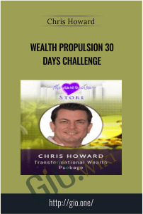 Wealth Propulsion 30 Days Challenge – Chris Howard