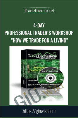 "4-Day Professional Trader's Workshop ""How We Trade for a Living"" - Tradethemarket"