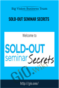 Big Vision Business Team – Sold-Out Seminar Secrets