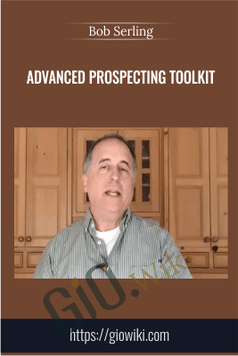Advanced Prospecting Toolkit - Bob Serling