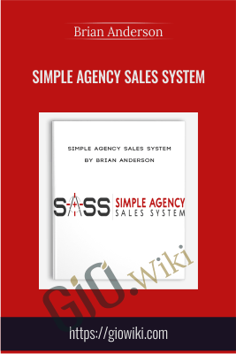 Simple Agency Sales System - Brian Anderson