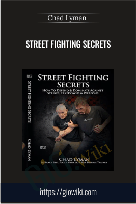 Street Fighting Secrets - Chad Lyman