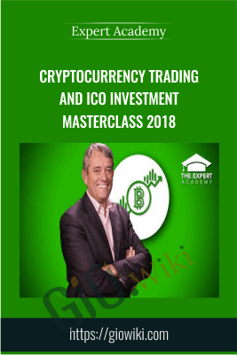 Cryptocurrency Trading and ICO Investment Masterclass 2018 - Expert Academy