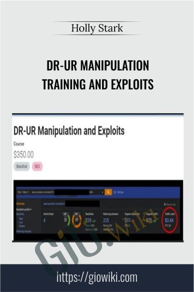 DR-UR Manipulation Training and Exploits – Holly Stark